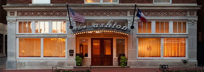 Activities:      The Ashton Hotel  in Fort Worth