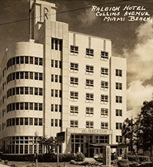 History:      The Raleigh Miami Beach  in Miami Beach