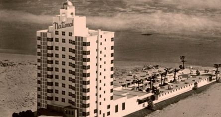 History:      The National Hotel  in Miami Beach
