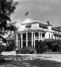 History:      The Gasparilla Inn & Club  in Boca Grande