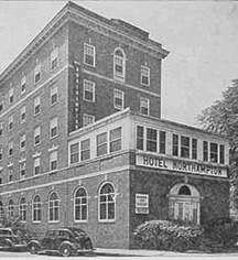 History:      The Hotel Northampton  in Northampton
