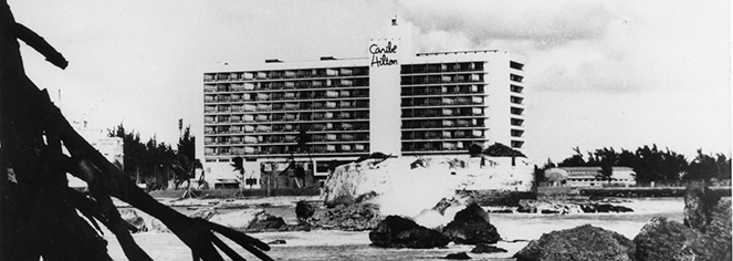 History:      Caribe Hilton  in San Juan