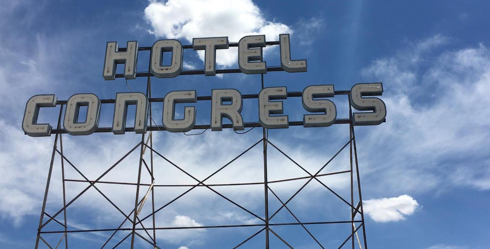 Image of Hotel Congress Neon Sign The Hotel Congress, 1919, Member of Historic Hotels of America, in Tucson, Arizona, Explore