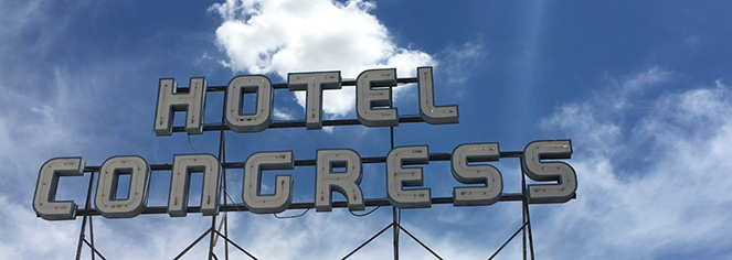 Local Attractions:      The Hotel Congress  in Tucson