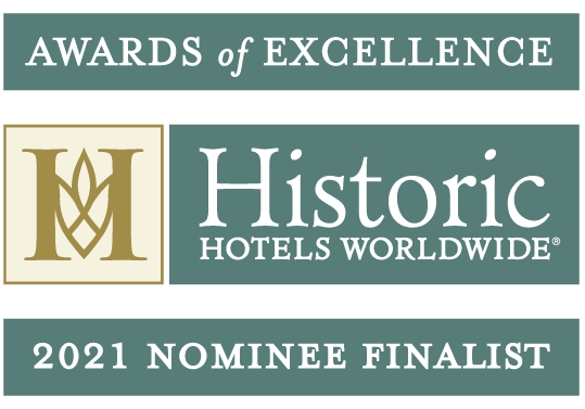 2021 Historic Hotels Worldwide Awards of Excellence Nominee Finalist