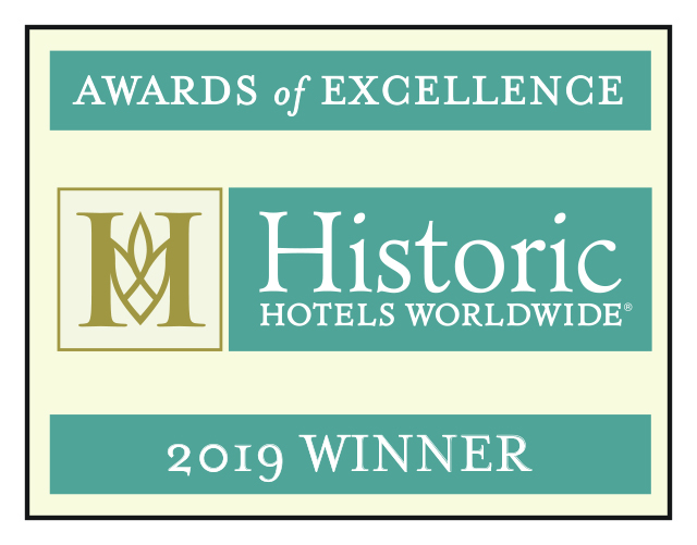 2019 Historic Hotels Worldwide Award of Excellence Winner