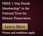 Free 1 year Membership to the National Trust for Historic Preservation