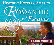 Romantic Escapes | Historic Hotels of America