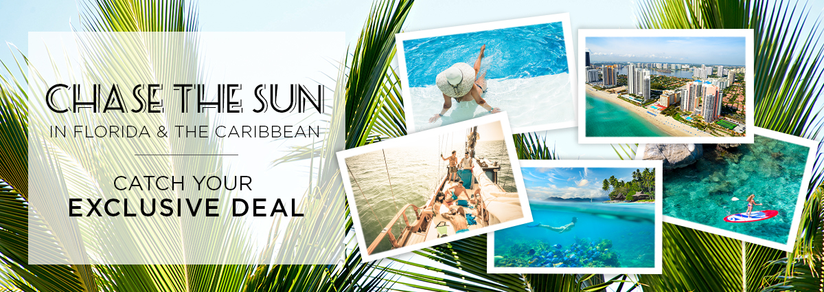 Learn More About Chase The Sun Florida & The Caribbean